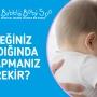 Bebeğiniz Ağladığında Ne Yapmanız Gerekir?